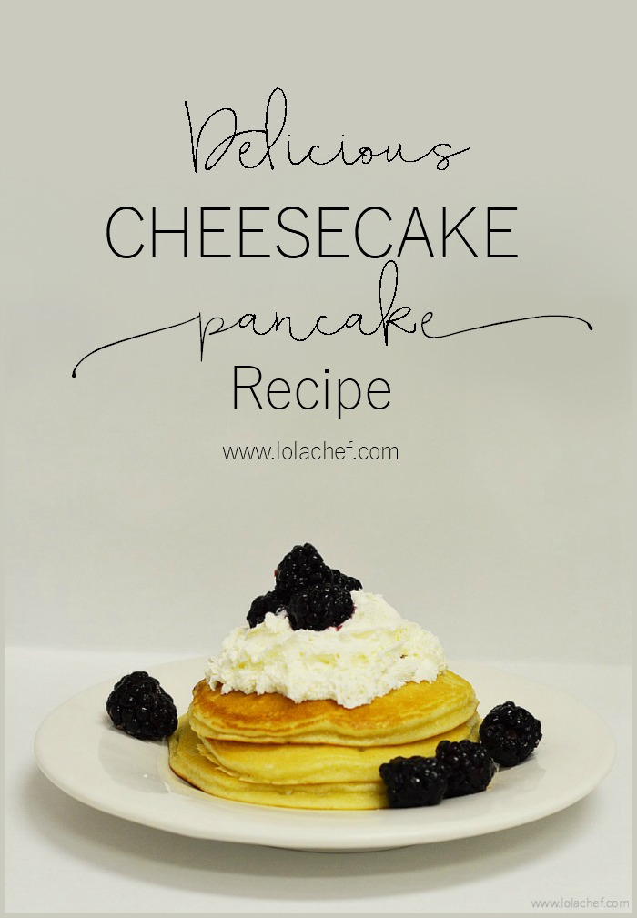A delicious recipe for homemade cheesecake pancakes with fresh cream cheese and lemon zest.